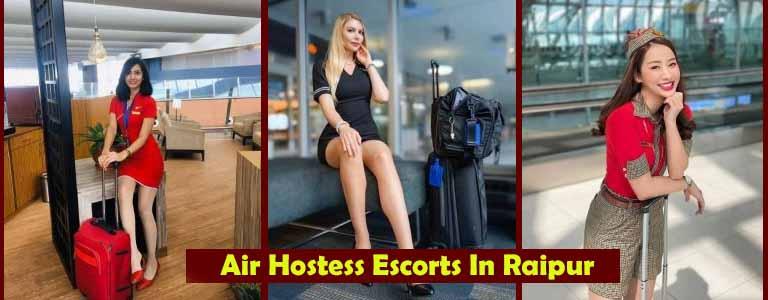 Air Hostess Escorts In Raipur